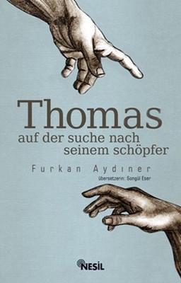 Thomas (Auf Der Suche Nach Seinem Schöpfer)