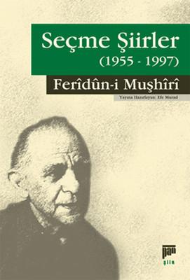 Seçme Şiirler1955-1997 Feridun, Muşhiri