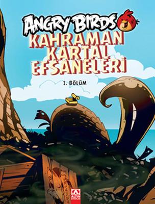 Angry Birds Kahraman Kartal Efsaneleri 1. Bölüm