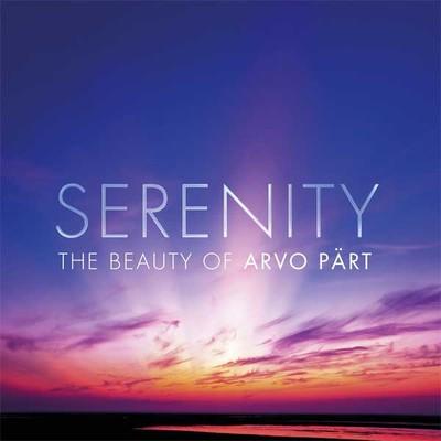 Serenity The Beauty Of Arvo Pärt