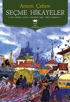 Seçme Hikayeler- Çehov
