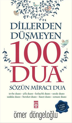 Dillerden Düşmeyen 100 Dua