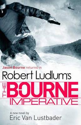 Robert Ludlum's The Bourne Imperative (Bourne 10)