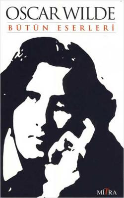 Oscar Wilde Bütün Eserleri