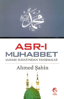 Asr-ı Muhabbet