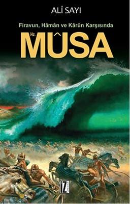 Firavun Haman Ve Karun Karşısında Hz. Musa
