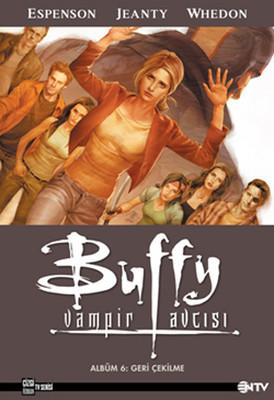 Buffy Vampir Avcısı 6 - Geri Çekilme