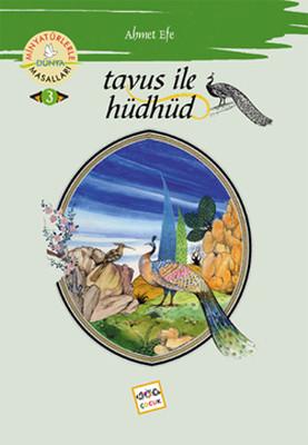 Tavus ile Hüdhüd - Minyatürlerle Dünya Masalları