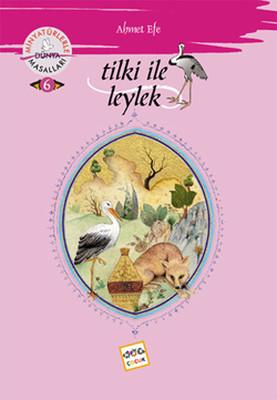 Tilki ile Leylek - Minyatürlerle Dünya Masalları
