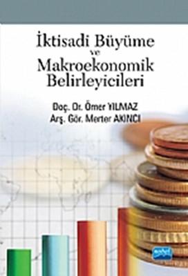 İktisadi Büyüme ve Makroekonomik Belirleyicileri