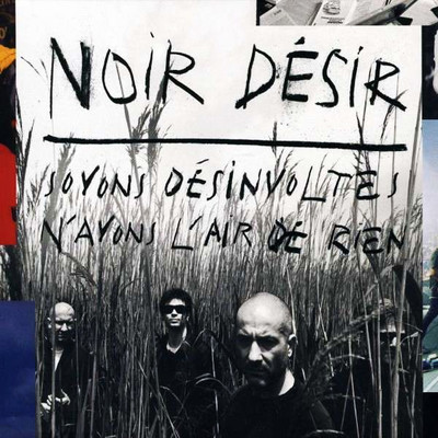 Soyons Desinvoltes, N'Ayons L'Air De Rien (Best Of) CD+DVD