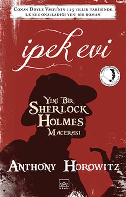 İpek Evi - Yeni Bir Sherlock Holmes Macerası