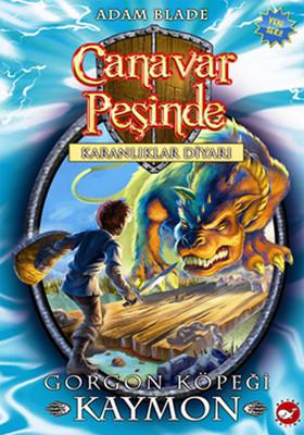 Canavar Peşinde 16 - Gorgon Köpeği Kaymon