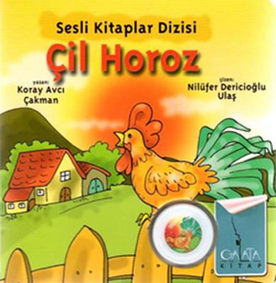 Sesli Kitaplar Dizisi - Çil Horoz