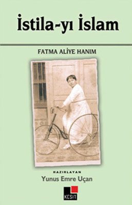 İstila-yı İslam Fatma Aliye Hanım