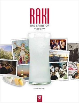 Rakı: The Spirit of Turkey