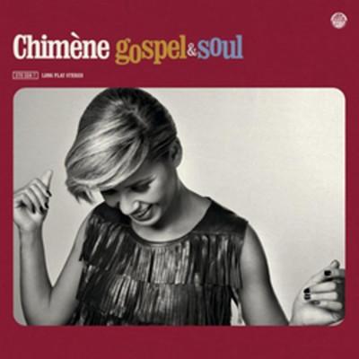 Chimene Badi Gospel & Soul