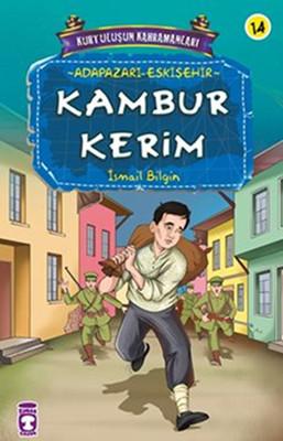 Kurtuluşun Kahramanları - Kambur Kerim