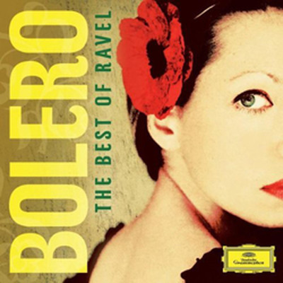 Ravel: Bolero The Best Of