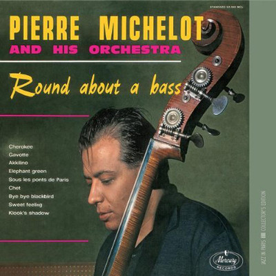Round About a Bass (Jazz in Paris Collection)
