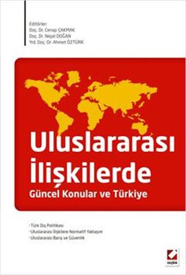 Uluslararası İlişkilerde Güncel Konular ve Türkiye