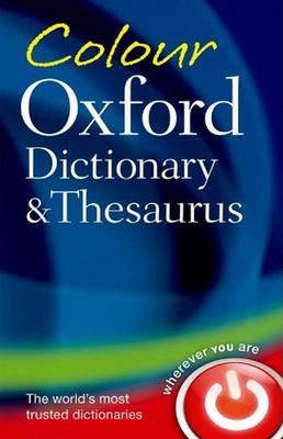Colour Oxford Dictionary & Thesaurus 3/e (Bendyback)