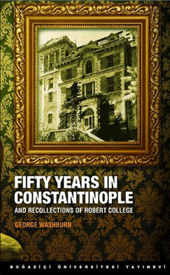 Fifty Years in Constantinople