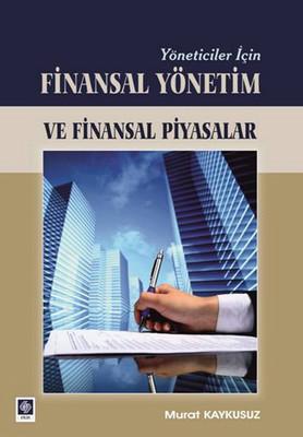 Yöneticiler İçin Finansal Yönetim ve Finansal Piyasalar