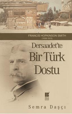 Dersaadet'te Bir Türk Dostu