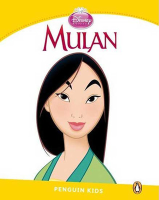 Penguin Kids 6 Mulan Reader (Penguin Kids (Graded Readers)) Kids Level 6