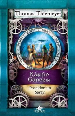Kaşifin Güncesi 2 - Poseidon' un Sarayı