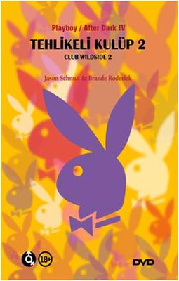 Club Wild Side II - Tehlikeli Kulüp 2 (SERI 2)