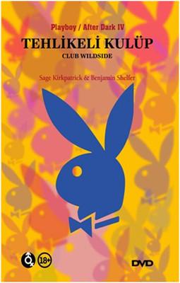 Club Wild Side - Tehlkikeli Kulüp