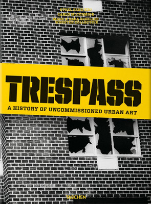 Trespass. A History Of Uncommissioned
