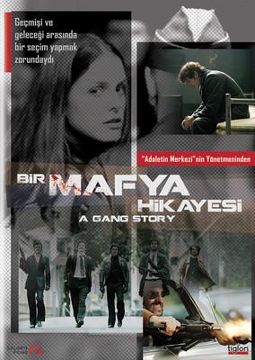A Gang Story - Bir Mafya Hikayesi