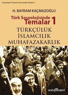 Türk Sosyolojisinde Temalar 1