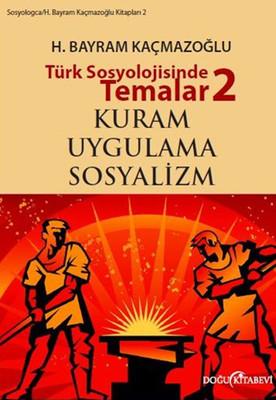 Türk Sosyolojisinde Temalar 2