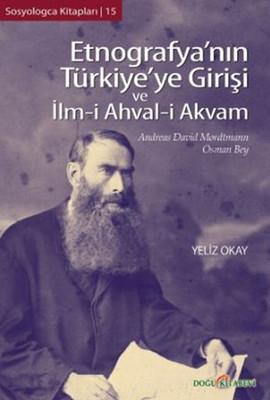 Etnografya'nın Türkiye'ye Girişi ve İlm-i Ahval-i Akvam