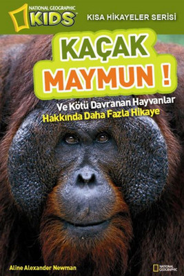 National Geographic Kids - Kısa Hikayeler Serisi Kaçak Maymun!