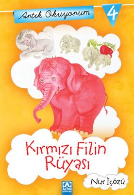Artık Okuyorum 4 - Kırmızı Filin Rüyası