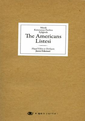 Müzik Kutusunun Parıltısı Eşliğinde The Americans Listesi