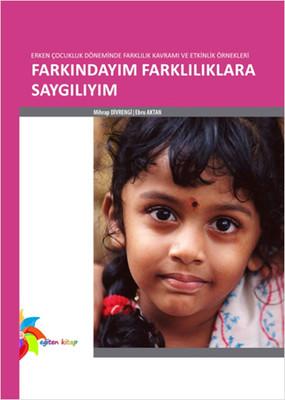 Erken Çocukluk Döneminde Farkındalık Eğitimi - Farkındayım Farklılıklara Saygılıyım