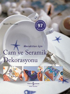 Cam ve Seramik Dekorasyonu