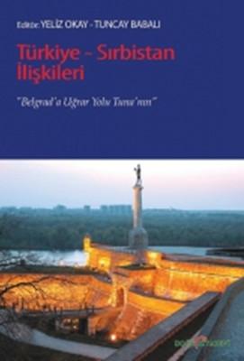 Türkiye - Sırbistan İlişkileri