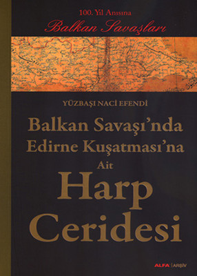 Balkan Savaşı'nda Edirne Kuşatması'na Ait Harp Ceridesi