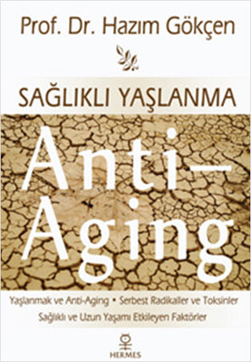 Sağlıklı Yaşlanma Anti-Aging