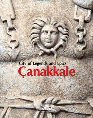 Çanakkale - City of Legends and Epics