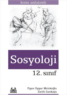 12.Sınıf Sosyoloji Konu Anlatımlı Yardımcı Ders Kitabı