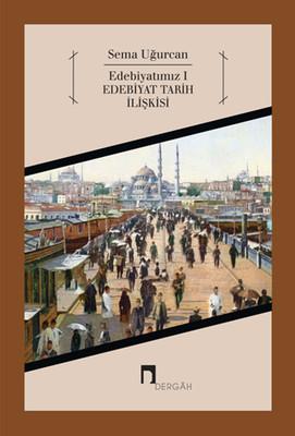 Edebiyatımız 1 - Edebiyat Tarih İlişkisi