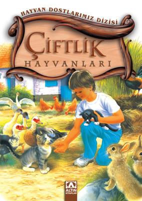 Hayvan Dostlarımız -  (Çiftlik Hayvanları)